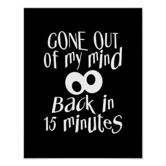 """""""Gone Out Of My Mind"""" poster"""