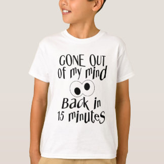 """Gone Out Of My Mind"" shirt – choose style & color"