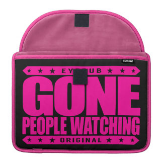 GONE PEOPLE WATCHING - I Am Stealth Crowd Watcher Sleeve For MacBooks