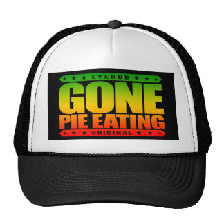 GONE PIE EATING - I Am a Competitive Dessert Eater Trucker Hat