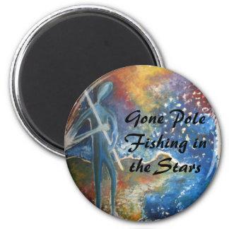 Gone Pole Fishing In The Stars Fridge Magnets
