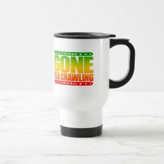GONE PUB CRAWLING - I Love Alcohol And Bar-Hopping Travel Mug