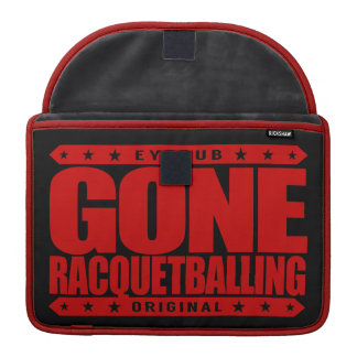 GONE RACQUETBALLING - Undefeated Racquetball Champ Sleeve For MacBook Pro