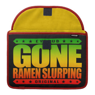 GONE RAMEN SLURPING - The Right Way To Eat Noodles MacBook Pro Sleeve