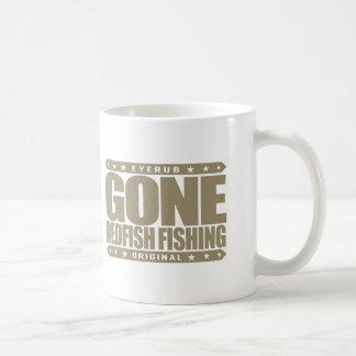GONE REDFISH FISHING - Skilled And Proud Fisherman Coffee Mug