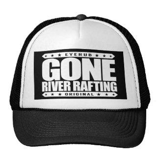 GONE RIVER RAFTING - I Love Whitewater Adventures Trucker Hat