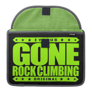 GONE ROCK CLIMBING - Skilled Fearless Solo Climber Sleeve For MacBook Pro