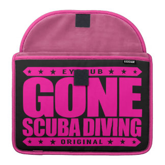GONE SCUBA DIVING - I Love Underwater Adventures MacBook Pro Sleeve