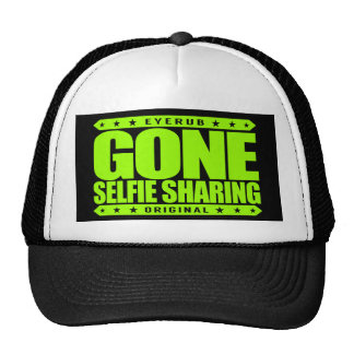 GONE SELFIE SHARING - I Dominate All Social Media Trucker Hat