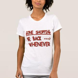 gone shopping T-Shirt