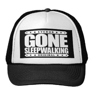 GONE SLEEPWALKING - I Do Everything Unconscious Trucker Hat