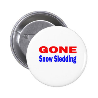 Gone Snow Sledding. Buttons
