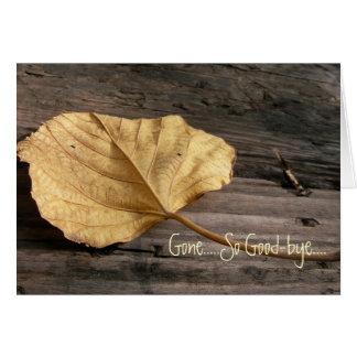 Gone.....So Good-bye....Nature Fallen Leaf Card