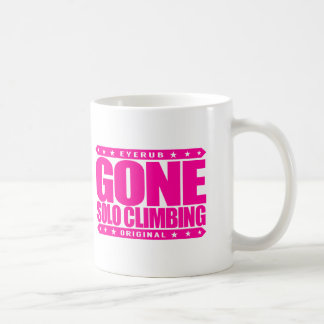 GONE SOLO CLIMBING - Skilled Fearless Free Climber Coffee Mug