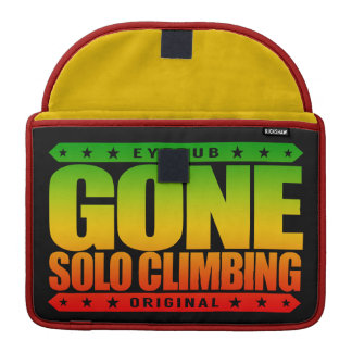 GONE SOLO CLIMBING - Skilled Fearless Free Climber MacBook Pro Sleeve