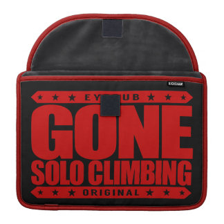 GONE SOLO CLIMBING - Skilled Fearless Free Climber Sleeves For MacBooks