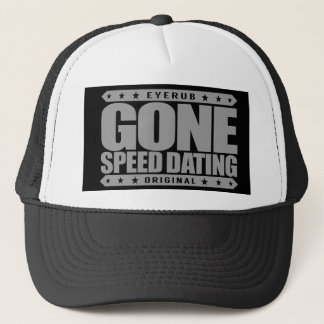 GONE SPEED DATING - First Impressions Matchmaking Trucker Hat