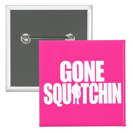 Gone Squatchin 2 Inch Square Button