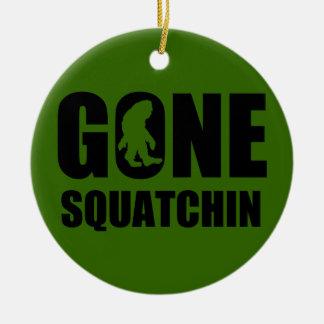 Gone Squatchin 3 Ceramic Ornament