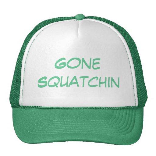 Gone Squatchin Best Version Trucker Hats