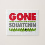 Gone Squatchin Bigfoot Hiding In Woods Puzzle