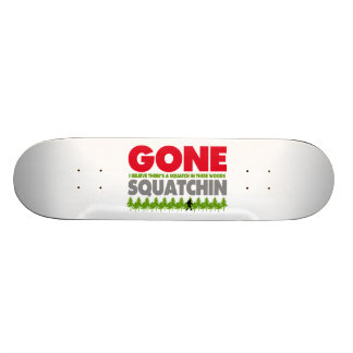 Gone Squatchin Bigfoot Hiding In Woods Skateboard Deck