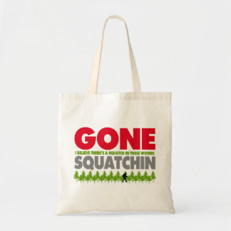 Gone Squatchin Bigfoot Hiding In Woods Tote Bag