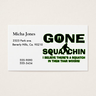 Gone Squatchin Bigfoot In Woods Business Card
