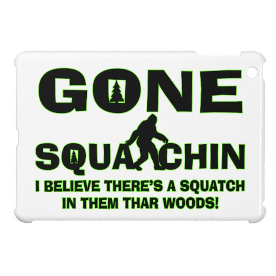 Gone Squatchin Bigfoot In Woods iPad Mini Case