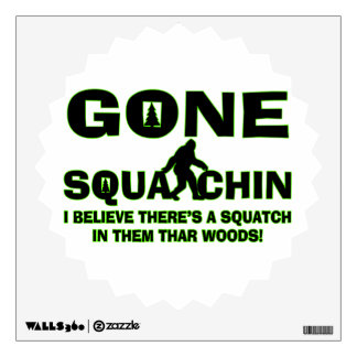 Gone Squatchin Bigfoot In Woods Wall Decal