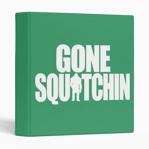 Gone Squatchin Binders