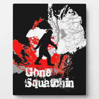 Gone Squatchin, black bigfoot Plaque