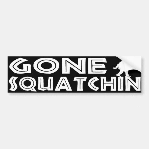 Gone Squatchin Bumper Sticker Car Bumper Sticker