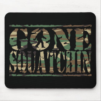 GONE SQUATCHIN CAMO MOUSE PAD