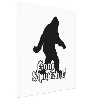 Gone Squatchin' Gallery Wrapped Canvas