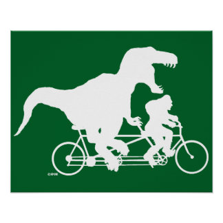 Gone Squatchin cycling with T-rex Poster