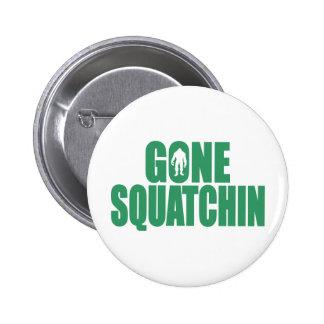 GONE SQUATCHIN *Deluxe* Bobo Gear Finding Bigfoot Pinback Button