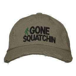 Gone Squatchin Deluxe version Embroidered Baseball Hat