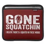 Gone Squatchin (Distressed) Squatch in these Woods iPad Sleeves