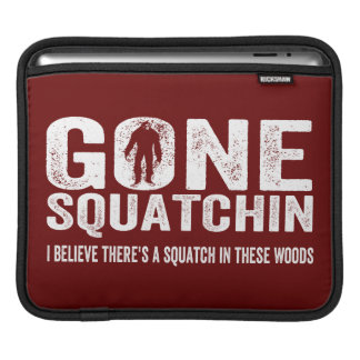 Gone Squatchin (Distressed) Squatch in these Woods Sleeve For iPads