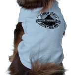 Gone Squatchin Dog Believes Squatch in these Woods Doggie T Shirt