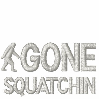 Gone squatchin embroidered hoody