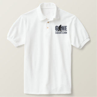 GONE SQUATCHIN Embroidery Embroidered Polo Shirt