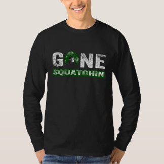 Gone Squatchin (for Black) T-Shirt