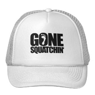 GONE SQUATCHIN' HAT
