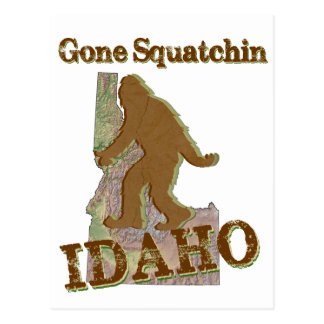 Gone Squatchin - Idaho Postcard