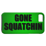 Gone Squatchin iPhone 5 Covers