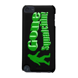 Gone Squatchin iPod Touch 5G Case
