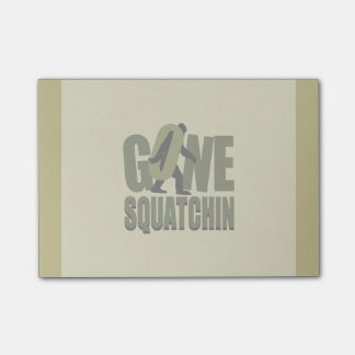Gone Squatchin Kaki Customize This Post-it Notes