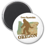 Gone Squatchin Oregon 2 Inch Round Magnet